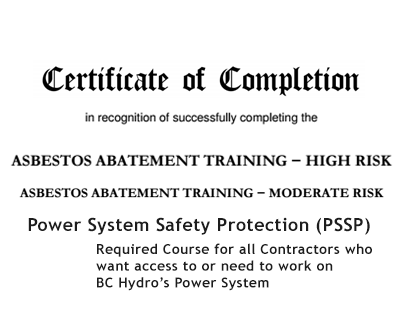Asbestos Training Certificates & BC Hydro PSSP authorization
